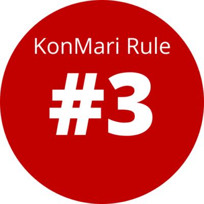 Rule 3 Of The KonMari Method: Finish discarding first